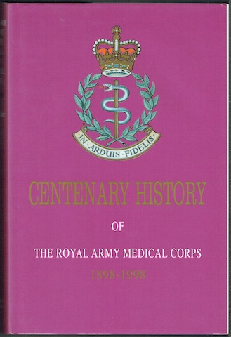 Image for In Arduis Fidelis: Centenary History Of The Royal Army Medical Corps