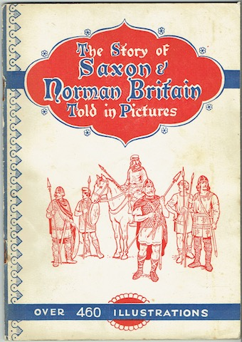 Image for The Story Of Saxon And Norman Britain Told In Pictures