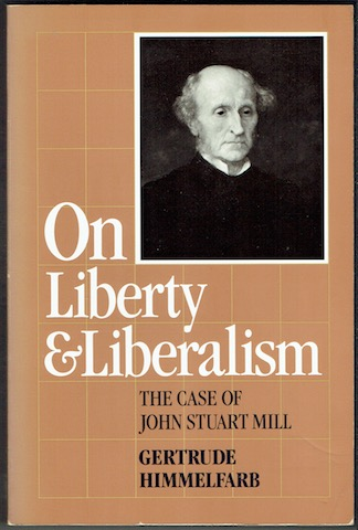 Image for On Liberty And Liberalism: The Case Of John Stuart Mill