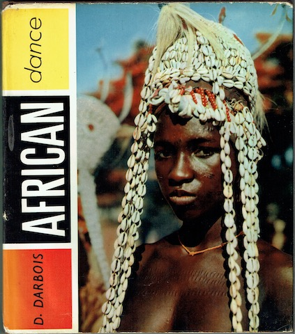 Image for African Dance: A Book Of Photographs