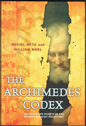 Image for The Archimedes Codex: Revealing The Secrets Of The World's Greatest Palimpsest