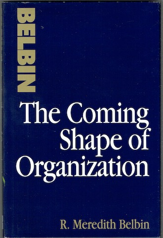 Image for The Coming Shape Of Organization