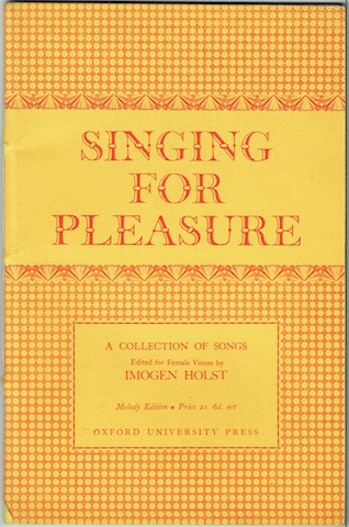 Image for Singing For Pleasure: A Collection Of Songs Edited For Female Voice By Imogen Holst. Melody Edition