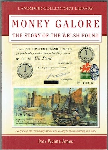 Image for Money Galore: The Story Of The Welsh Pound