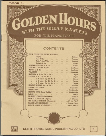 Image for Golden Hours With The Great Masters For The Pianoforte: Book One