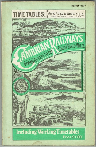 Image for Cambrian Railways Time Tables, July, Aug & Sept 1904, Including Working Timetables
