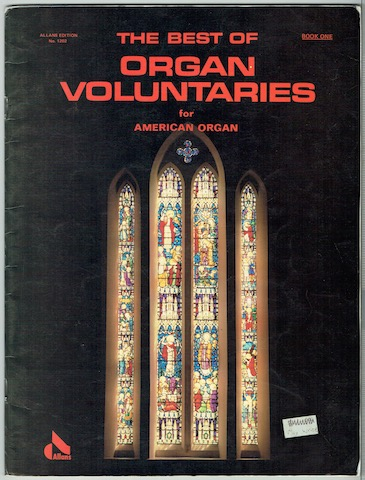 Image for The Best Of Organ Voluntaries For America Organ: Book One (Allan's Edition No. 1202)