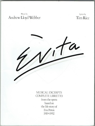 Image for Evita: Musical Excerpts, Complete Libretto From The Opera Based On The Life Story Of Eva Peron 1919-1952