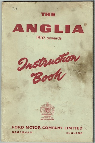 Image for The Anglia 1953 Onwards: Instruction Book