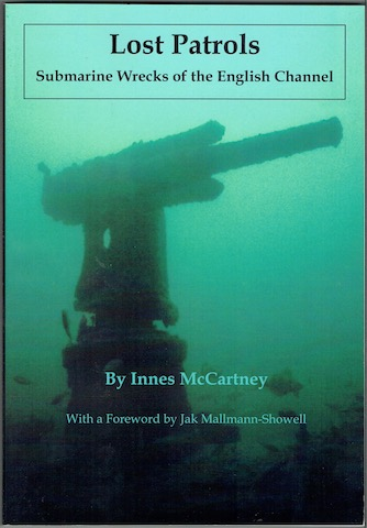 Image for Lost Patrols: Submarine Wrecks Of The English Channel