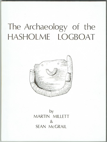 Image for The Archaeology Of The Hasholme Logboat