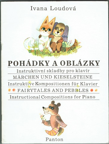 Image for Pohadky A Oblazky; Marchen Und Kieselsteine; Fairytales And Pebbles. Instructional Compositions For Piano