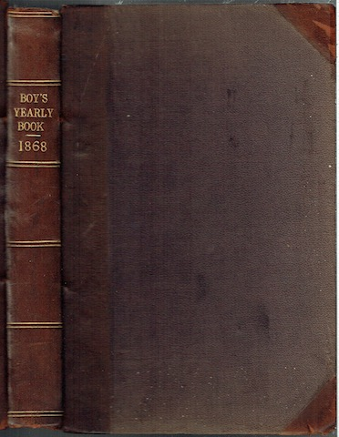 Image for The Boy's Yearly Volume For Eighteen Hundred And Sixty-Eight