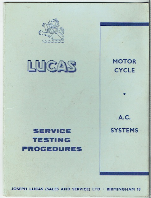 Image for Lucas Service Testing Procedures: Motor Cycle A.C. Systems