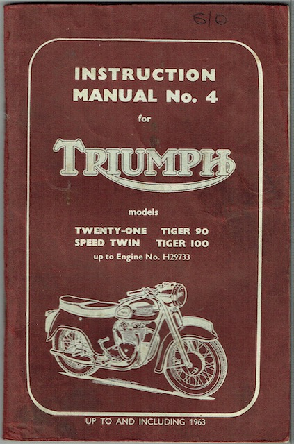 Image for Instruction Manual No. 4 For Triumph Models: Twenty-One, Tiger 90, Speed Twin, Tiger 100; Up To Engine No. H29733