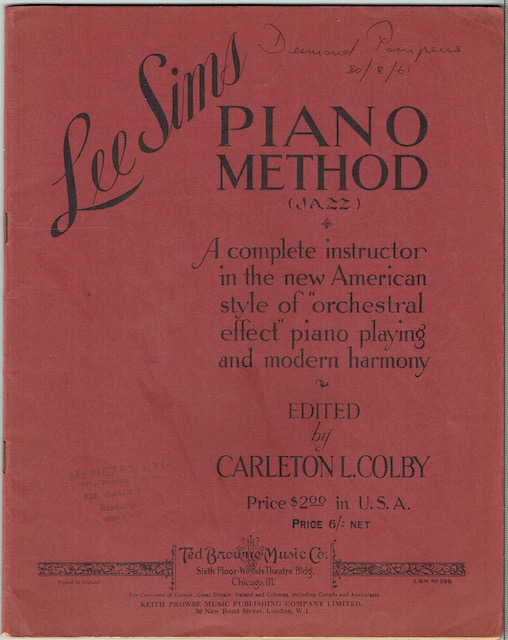 "Image for Lee Sims Piano Method (Jazz): A Complete Instructor In The New American Style Of ""Orchestral Effect"" Piano Playing And Modern Harmony"