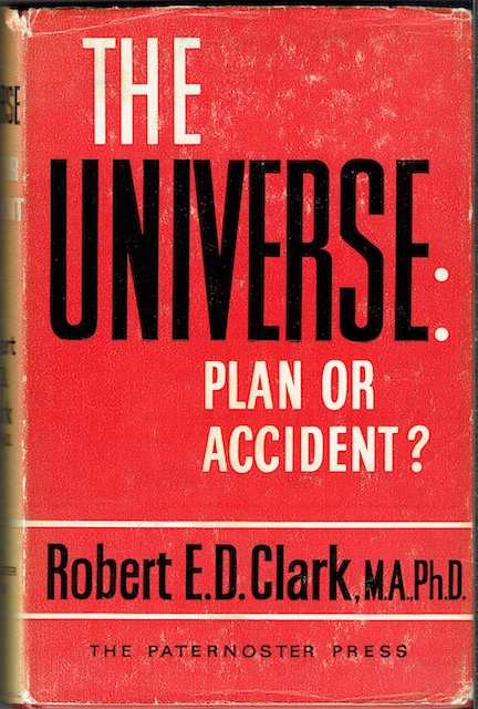 Image for The Universe: Plan Or Accident? The Religious Implications Of Modern Science