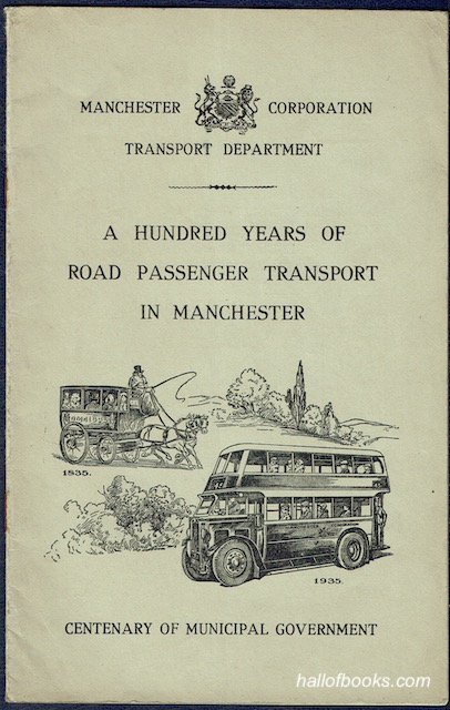 Image for A Hundred Years Of Road Passenger Transport In Manchester