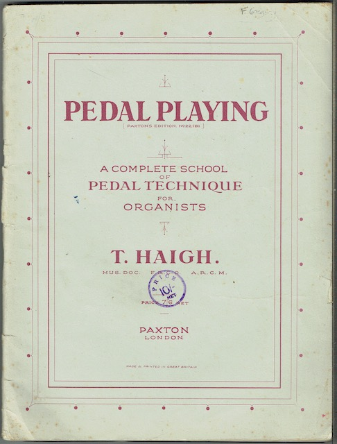 Image for Pedal Playing: A Complete School Of Pedal Technique For Organists (Paxton's Edition No. 22181)