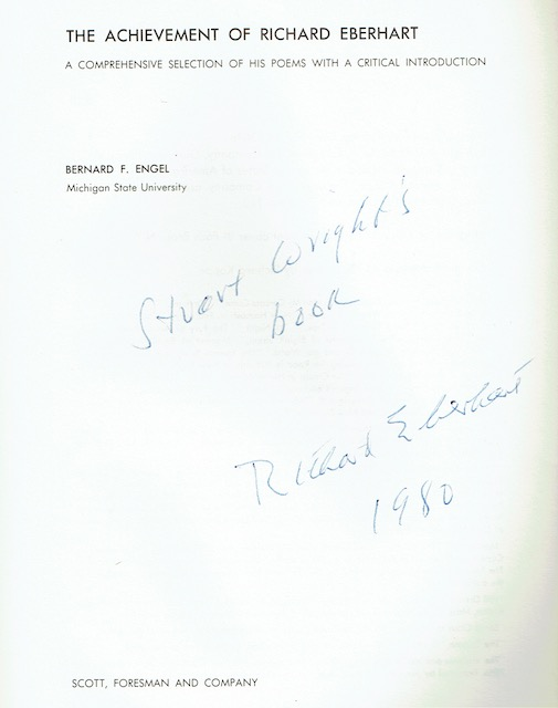 Image for The Achievement Of Richard Eberhart: A Comprehensive Selection Of His Poems With A Critical Introduction. (Signed by Richard Eberhart)