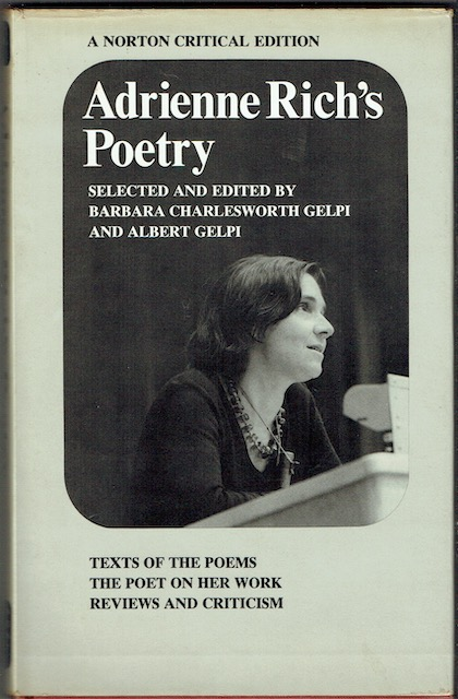 Image for Adrienne Rich's Poetry: Text Of The Poems; The Poet On Her Work; Reviews And Criticism (Signed)