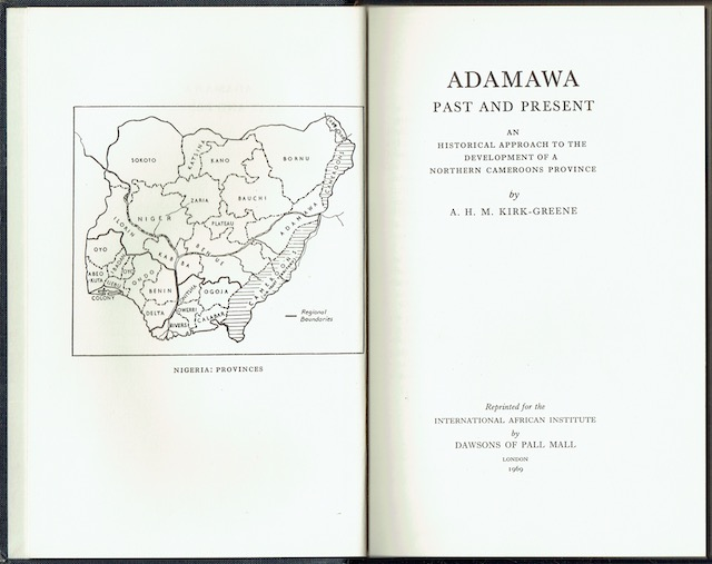 Image for Adamawa Past And Present: An Historical Approach To The Development Of A Northern Cameroon Province