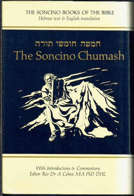 Image for The Soncino Chumash: The Five Books Of Moses With Haphtaroth (The Soncino Books Of The Bible)