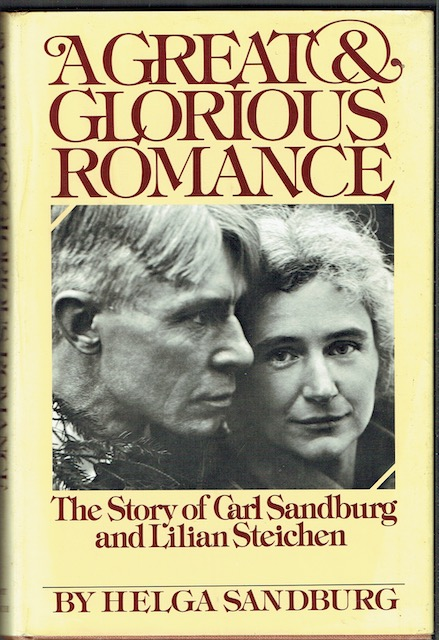 Image for A Great And Glorious Romance: The Story Of Carl Sandburg And Lilian Steichen (Signed)