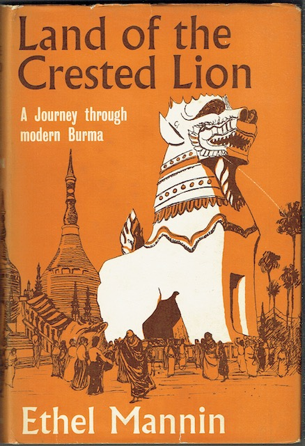 Image for Land Of The Crested Lion: A Journey Through Modern Burma
