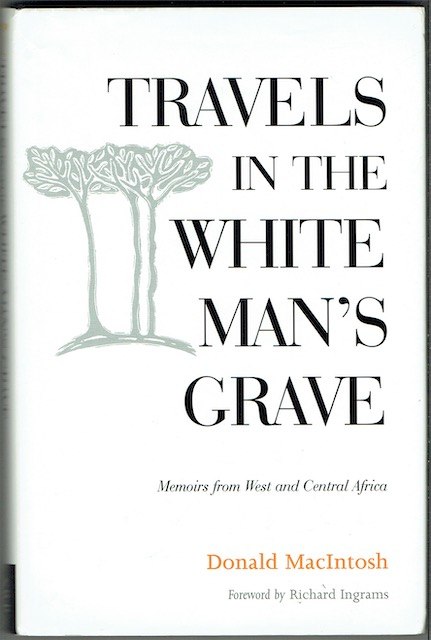 Image for Travels In The White Man's Grave