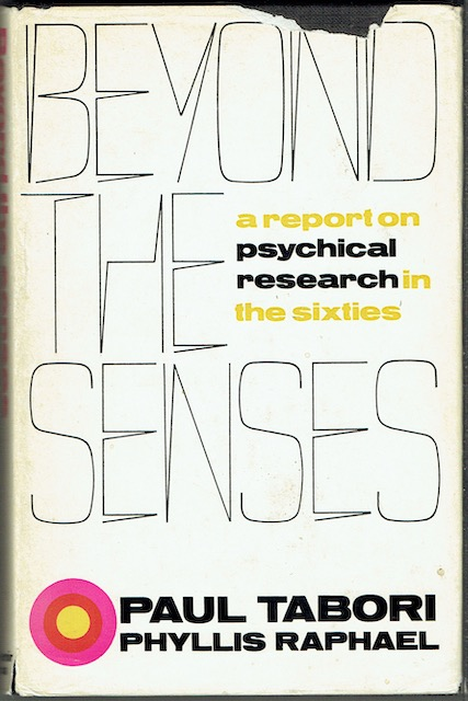 Image for Beyond The Senses: A Report On Psychical Research And Occult Phenomena In The Sixties