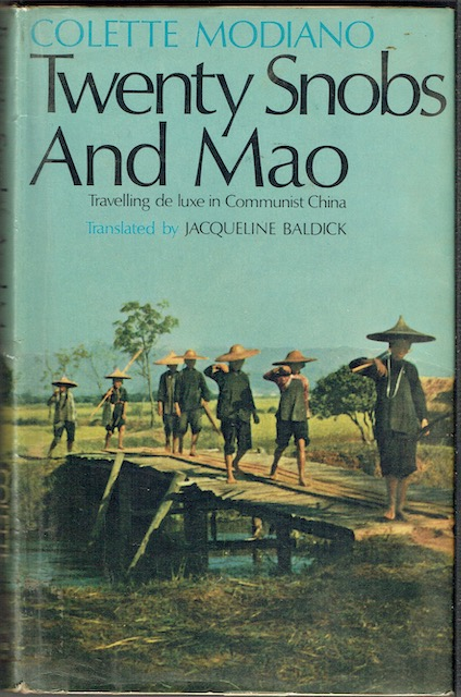 Image for Twenty Snobs And Mao: Travelling De Luxe In Communist China