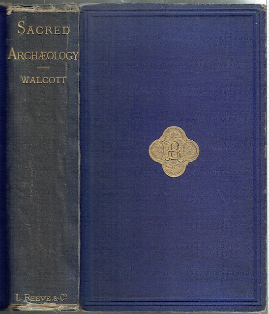 Image for Sacred Archaeology; A Popular Dictionary Of Ecclesiastical Art And Institutions, From Primitive To Modern Times