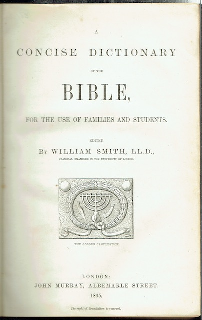 Image for A Concise Dictionary Of The Bible, For The Use Of Families And Students. (Signed by Arthur James Balfour)