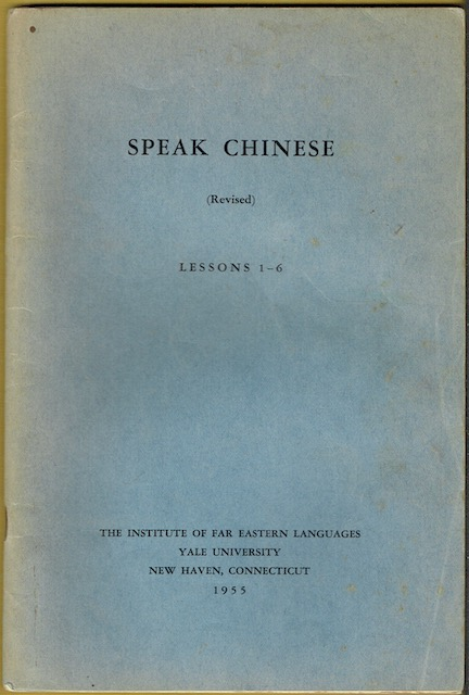 Image for Speak Chinese (Revised): Lessons 1-6