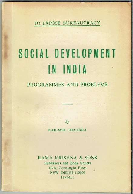Image for To Expose Bureaucracy. Social Development In India: Programmes And Problems