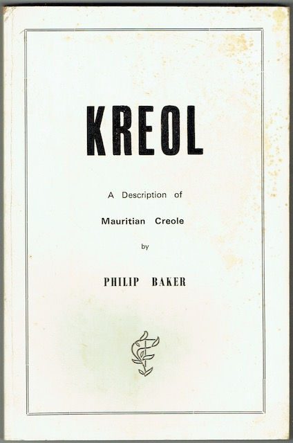 Image for Kreol: A Description Of Mauritian Creole