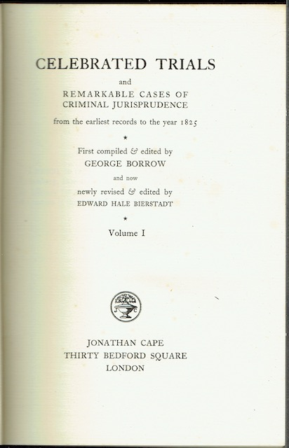 Image for Celebrated Trials And Remarkable Cases Of Criminal Jurisprudence From The Earliest Records To The Year 1825. Volume I