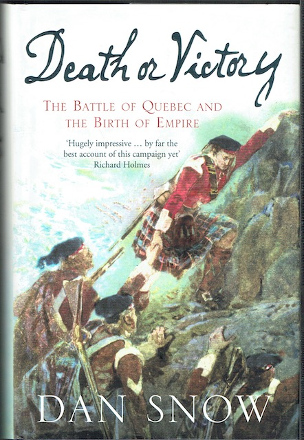Image for Death Or Victory: The Battle Of Quebec And The Birth Of Empire