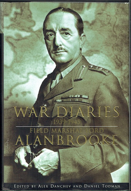Image for War Diaries 1939-1945: Field Marshall Lord Alanbrooke
