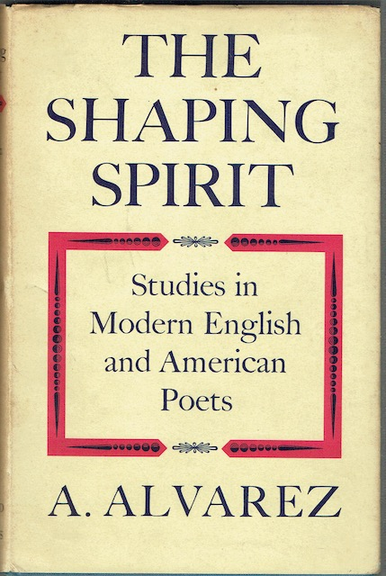 Image for The Shaping Spirit: Studies In Modern English And American Poets (Signed by Richard Eberhart)