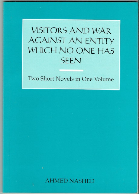 Image for Visitors and War Against An Entity Which No One Has Seen: Two Short Novels In One Volume