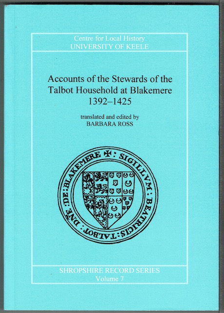 Image for Accounts Of The Stewards Of The Talbot Household At Blakemere, 1392-1425