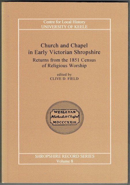 Image for Church And Chapel In Early Victorian Shropshire: Returns From The 1851 Census Of Religious Worship
