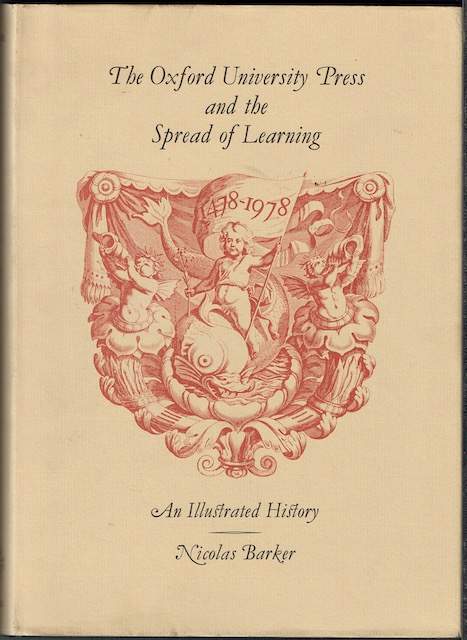 Image for The Oxford University Press And The Spread Of Learning, 1478-1978: An Illustrated History