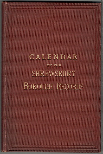 Image for Calendar Of The Muniments & Records Of The Borough Of Shrewsbury