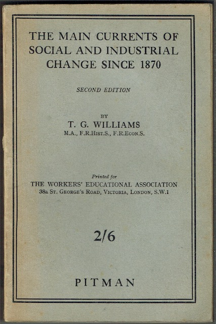 Image for The Main Currents Of Social And Industrial Change Since 1870