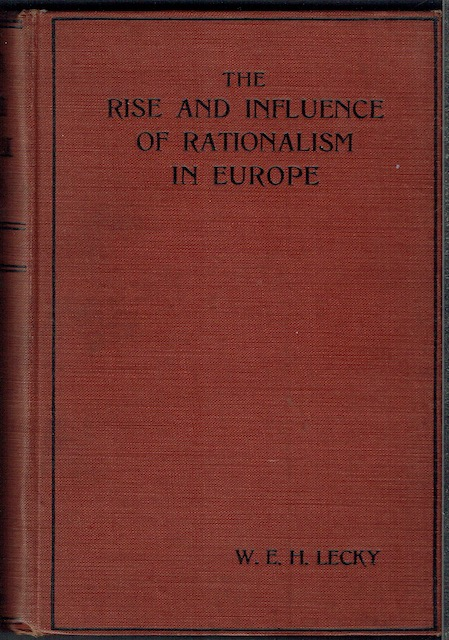 Image for History Of The Rise And Influence Of The Spirit Of Rationalism In Europe (Two Volumes In One)