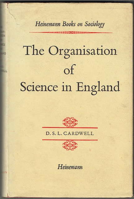 Image for The Organisation Of Science In England: A Retrospect