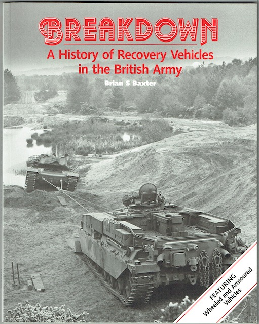 Image for Breakdown: A History Of Recovery Vehicles In The British Army